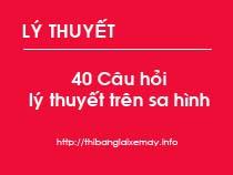 40 câu hỏi lý thuyết trên sa hình hạng A1